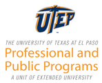 UTEP Professional and Public Programs