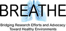 Bridging Research Efforts and Advocacy Toward Healthy Environments